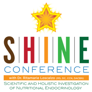 Scientific and Holistic Investigation of Nutritional Endocrinology: S.H.I.N.E. Conference
